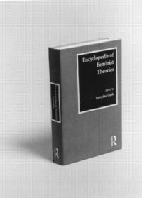 Encyclopedia of feminist therories