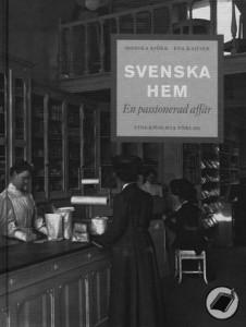 Svenka hem - en passionerad affär