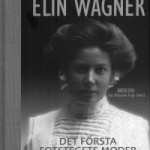Elin Wägner. Det första fotstegets moder