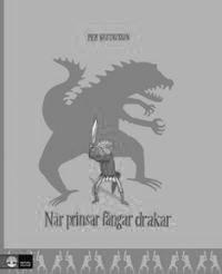 När prinsar fångar drakar