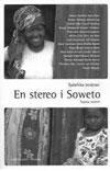 Sydafrika berättar: En stereo i Soweto