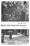 Kambodja berättar: Bladen faller långt från stammen