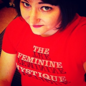 T-shirt: The feminine mystique