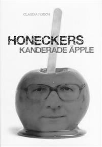 Honeckers kanderade äpple