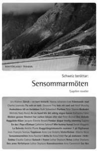 Schweiz beraättar: Sensommarmöten