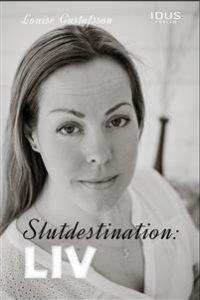 Slutdestination: Liv