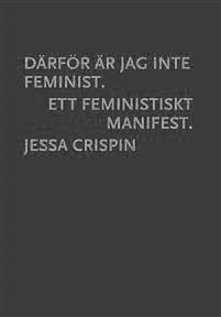 Därför är jag inte feminist