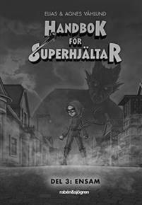 Handbok för superhjältar ensam