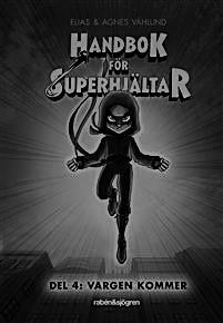 Handbok för superhjältar - Vargen-kommer