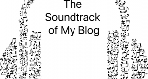 The soundtrack of My Blog