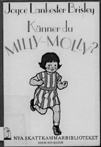 Känner du Milly-Molly?