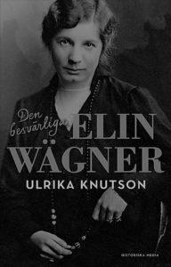 Den besvärliga Elin Wägner