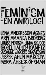 Feminism - en antologi