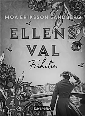 Ellens val - Friheten