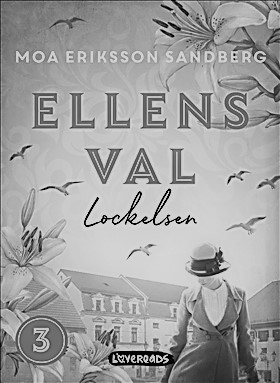 Ellens val - Lockelsen