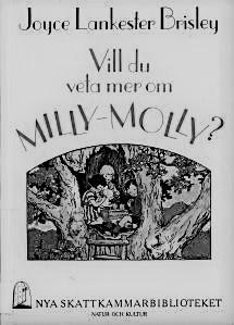 VIll du veta mer om Milly-Molly?